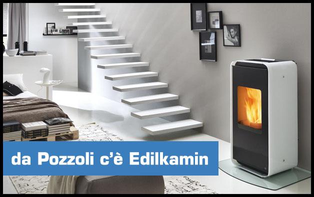 Da Pozzoli c'è Edilkamin
